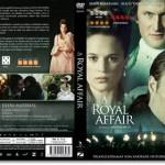 「ロイヤル・アフェア 愛と欲望の王宮」あらすじネタバレ結末と感想